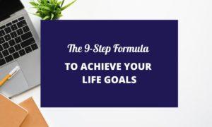 Achieve Your Life Goals