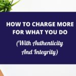 how-to-charge-more