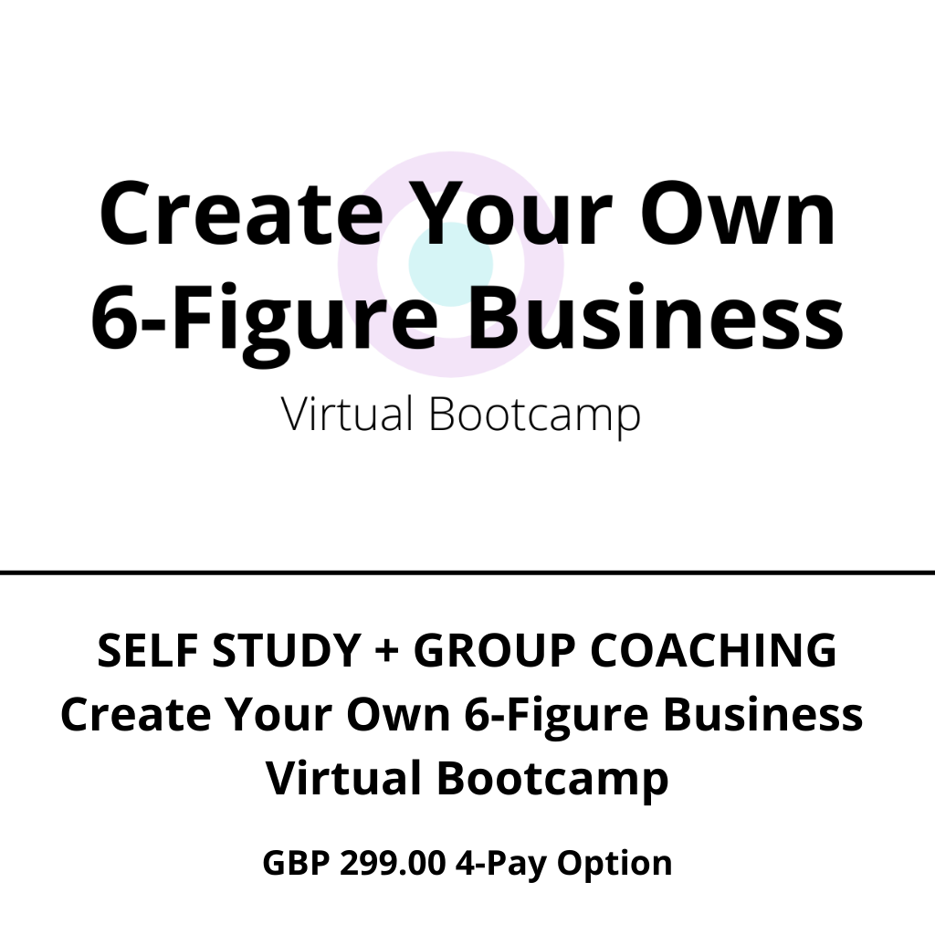 Create Your Own 6-Figure Business Virtual Bootcamp