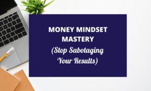 money mindset mastery